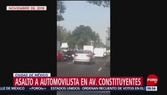 Difunden video de asaltó a automovilista en la avenida Constituyentes