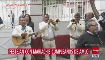 Festejan con mariachis el cumpleaños de López Obrador