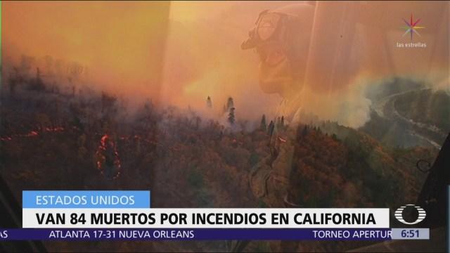 Suman 84 muertos por incendio forestal en California