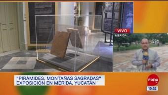 Presentan en Mérida la exposición 'Pirámides, montañas sagradas'