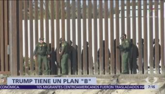 Trump analiza plan B para asegurar frontera con México