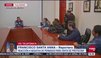 Alcalde de Tultepec pide liberar permisos para venta de pirotecnia