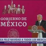 AMLO desea feliz Navidad a los mexicanos