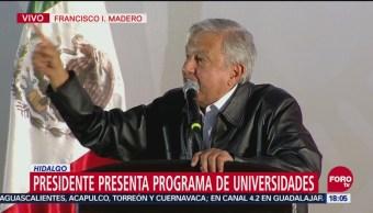 AMLO presenta programa de Universidades