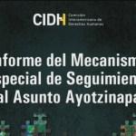 CIDH presenta informe final sobre caso Ayotzinapa
