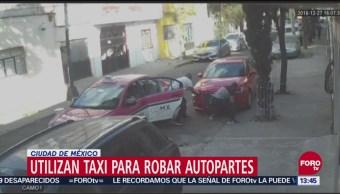 Delincuentes utilizan taxi para robar autopartes en CDMX