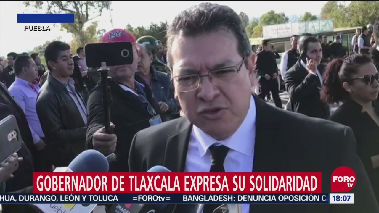 Gobernador Tlaxcala Se Solidariza Con Poblanos
