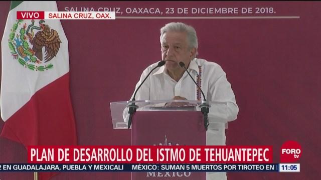 Plan De Desarrollo Del Istmo De Tehuantepec, Presidente De México, Andrés Manuel López Obrador