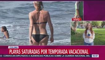 Playas saturadas en Colima por temporada vacacional