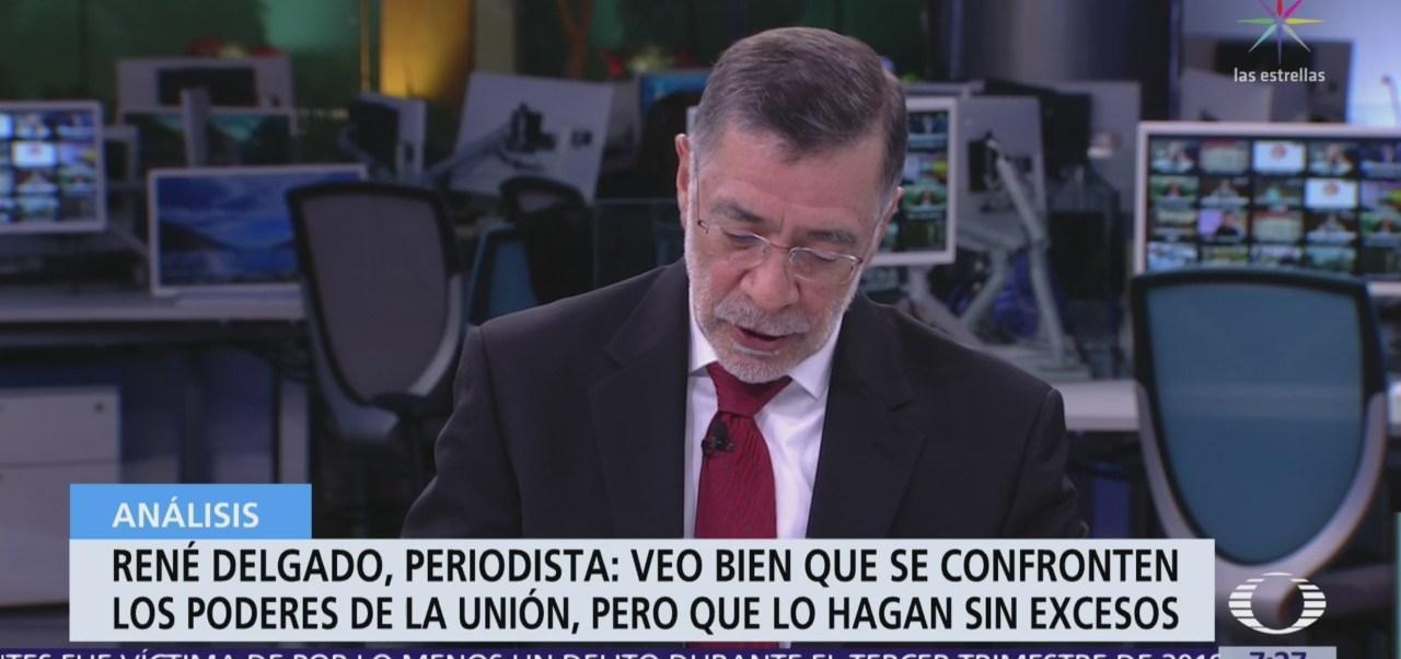 René Delgado: Veo bien que se confronten poderes de la Unión, pero que lo hagan sin excesos