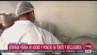 Servirán pierna en adobo y ponche en Torito y reclusorios en CDMX