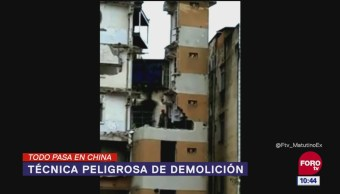Todo Sucede en China: Técnica peligrosa de demolición
