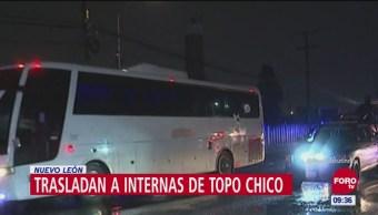 Trasladan a internas del penal de Topo Chico en Nuevo León