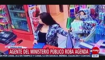 Agente adscrita al Ministerio Público roba agenda en Tamaulipas