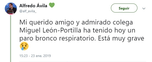 Foto: El historiador Alfredo Ávila informa sobre la salud de Miguel León-Portilla en Twitter 23 de enero 2019 (Twitter: @alf_avila_)