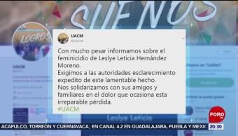 Confirman Muerte Leslye Estudiante De Uacm