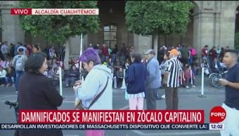Damnificados se manifiestan en el Zócalo CDMX