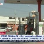 Disminuye desabasto de gasolina en Nuevo León