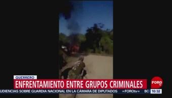 Enfrentamientos entre grupos criminales en Guerrero