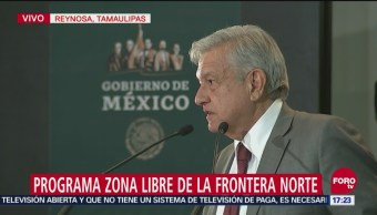 López Obrador Busca Crecimiento En Todo El País, Reynosa, Tamaulipas, Andrés Manuel López Obrador, Programa Zona Libre De La Frontera Norte