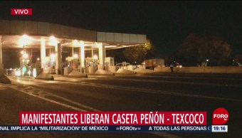Manifestantes Liberan Caseta Peñón-Texcoco Bloqueo