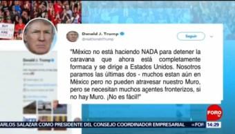 México no hace nada para detener caravana: Trump
