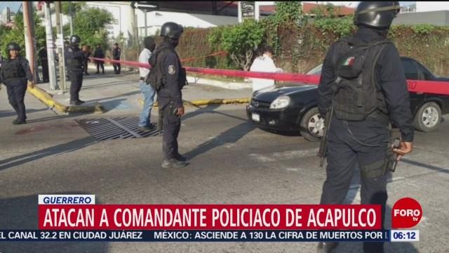 Atacan a comandante de la Policía en Acapulco
