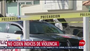 Foto: Aumenta la violencia en Nuevo León