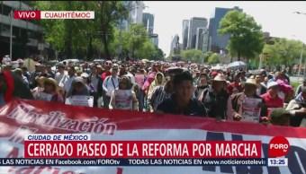 Foto: Cerrado Paseo de la Reforma por marcha de la CNTE