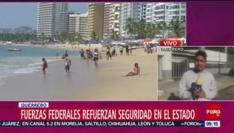 Fuerzas federales refuerzan la seguridad en Guerrero