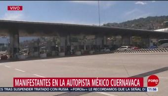 Manifestantes toman la autopista México-Cuernavaca