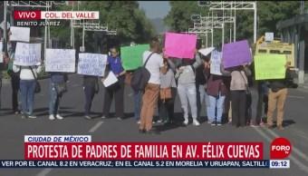 Padres de familia protestan en avenida Félix Cuevas, CDMX