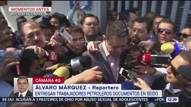 Trabajadores petroleros presentan denuncia ante Seido contra Romero Deschamps