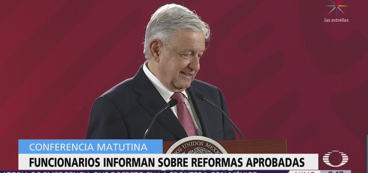 AMLO presentan tres reformas constitucionales aprobadas