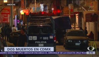 Asesinan a dos personas en la CDMX