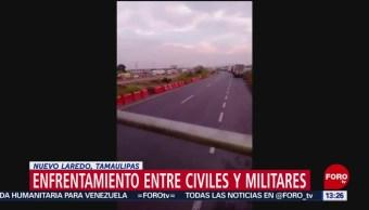 FOTO: Circula video de enfrentamiento entre militares y civiles en Nuevo Laredo, 9 marzo 2019