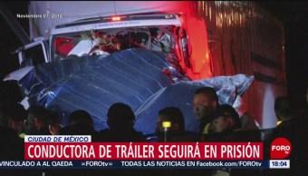 FOTO: Conductora de tráiler en la México Toluca seguirá en prisión, 3 marzo 2019