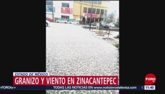 Granizo y viento afecta comunidades de Zinacantepec, Estado de México