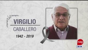 Foto: Muere el periodista Virgilio Caballero