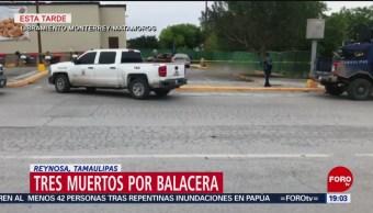 FOTO:Tres muertos por balacera en Reynosa, Tamaulipas, 17 marzo 2019