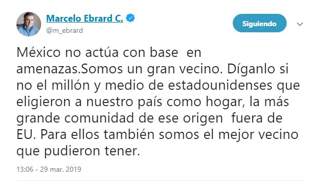 Imagen: Tuit de Ebrard sobre advertencia de Trump, 29 de marzo de 2019, Ciudad de México