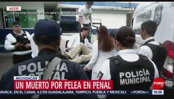 FOTO: Un muerto por pelea en penal en Michoacán, 10 marzo 2019