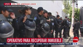 Despliegan a policías CDMX para desalojo en San Jerónimo