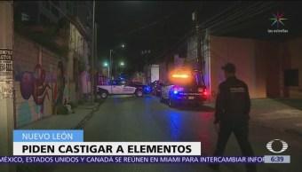 No han destituido a policías sospechosos de homicidio en Nuevo León