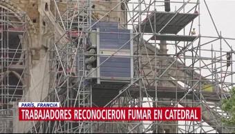 Obreros admiten que fumaban en zona de reconstrucción de Notre Dame