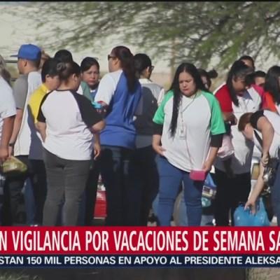 Refuerzan vigilancia por vacaciones de Semana Santa en Sonora