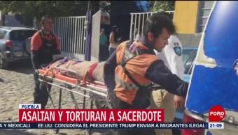 Foto: Roban Torturan Sacerdote Puebla 12 de Abril 2019
