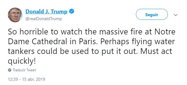 Imagen: Tuit de Trump sobre incendio en Notre Dame, 15 de abril de 2019, Estados Unidos