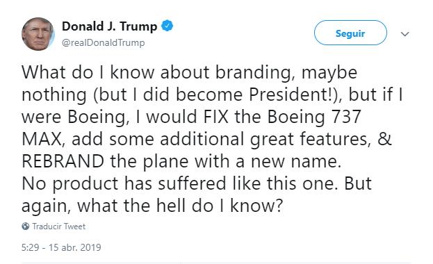 Imagen: Tuit de Trump sobre los aviones Boeing 737 MAX, 15 de abril de 2019, Estados Unidos