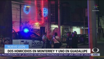Asesinan a tres personas en Nuevo León, dos en un bar